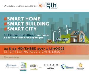 #SMART HOME #SMART BUILDING #SMART CITY 22 et 23 nov 2017 @ ESTER Technopole