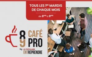 8-9 Café Pro by Le Populaire Entreprendre @ La Giraffe