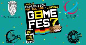 Game Fest 87 édition 3 @ Campus des Jacobins