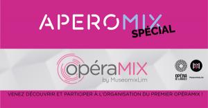 Apéromix Spécial OpéraMix ! @ Foyer de l'Opéra de Limoges