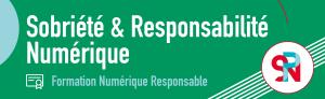 Formation Numérique Responsable (par SPN) @ En ligne
