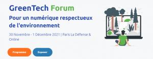 Green Tech Forum - 1ère édition @ Espace Grande Arche 1 Parvis de la Défense 92044 Paris La Défense / En ligne